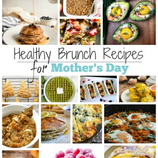 Mothers day healthy brunch recipe collage