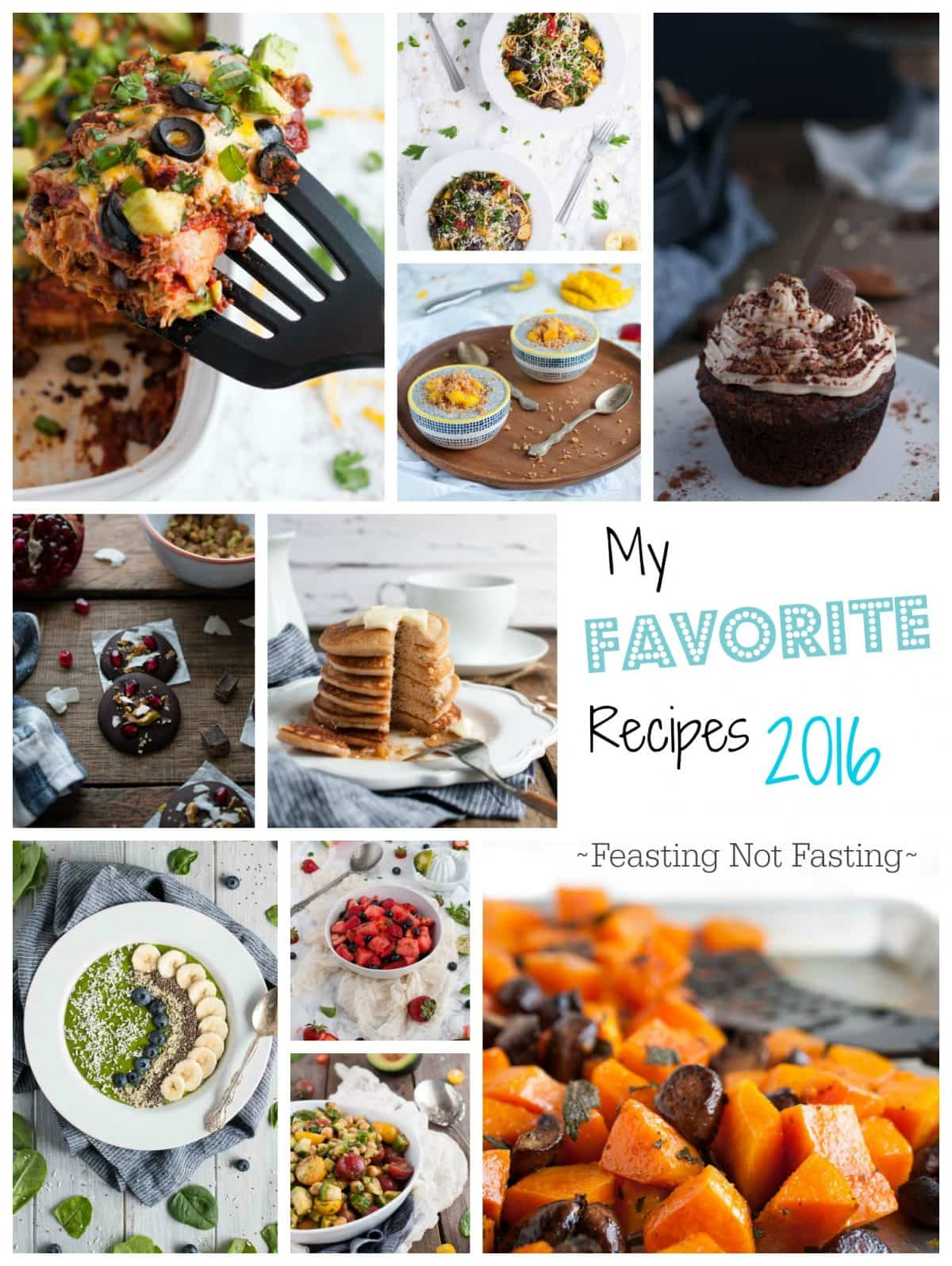 The best recipes of 2016 on Feasting Not Fasting - recipes that are healthy and good for you, but always delicious and fulfilling.