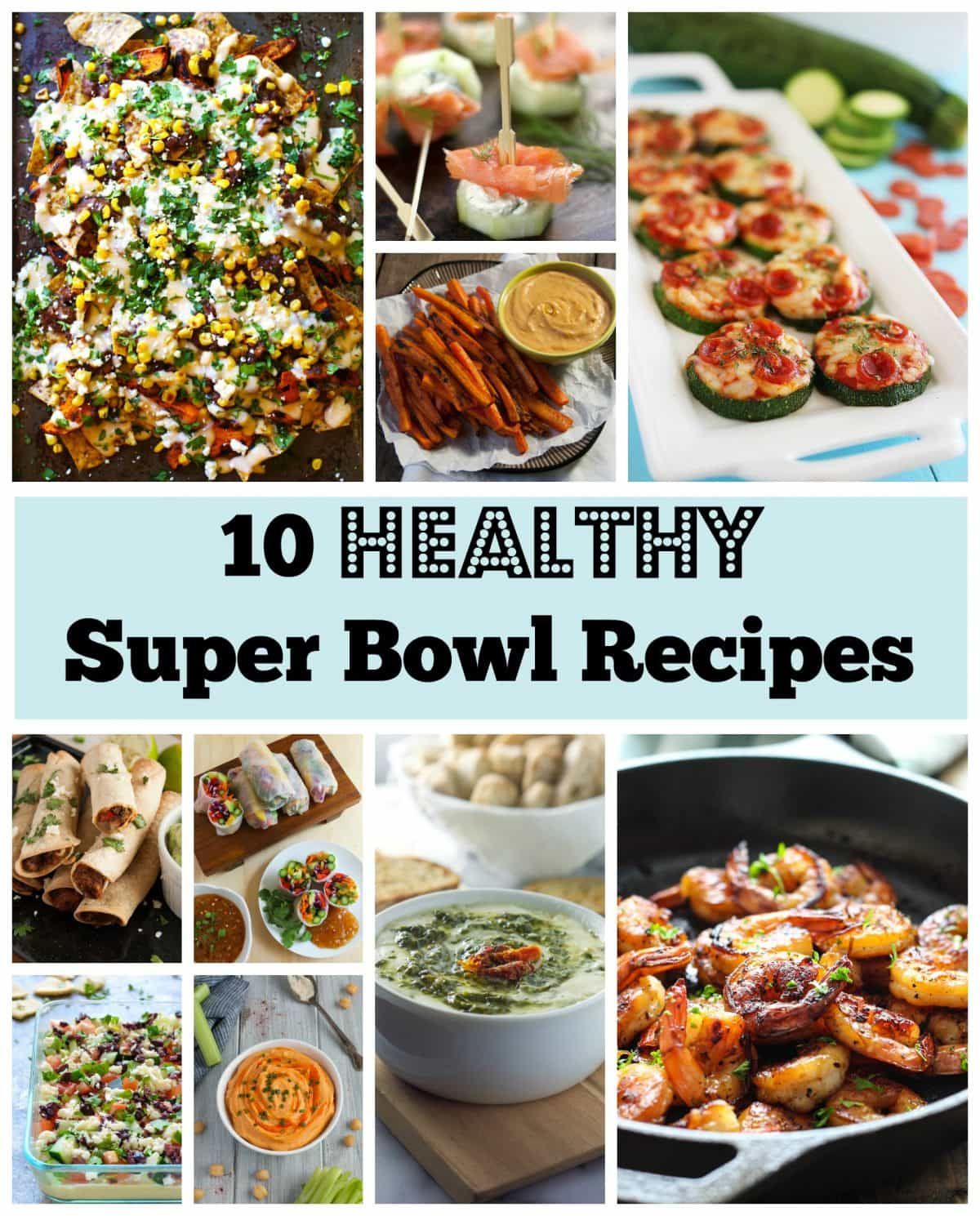 Get The Scoop And Dish It Out: Healthy Super Bowl Recipes